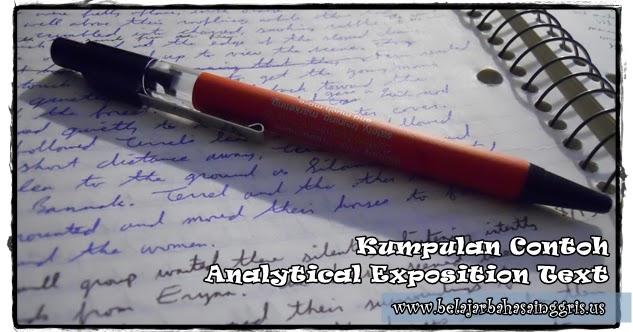 Kumpulan Contoh Analytical Exposition Text + Terjemahan
