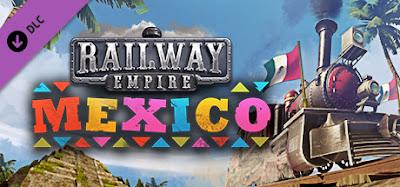Railway Empire Mexico Download