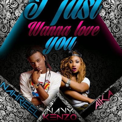 AUDIO : Navy Kenzo - I Just wanna Love You | DOWNLOAD 1