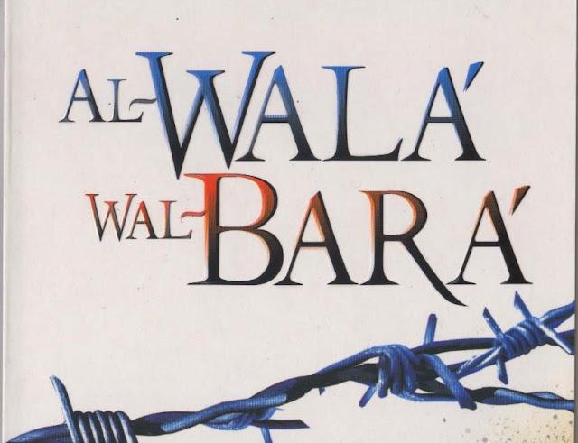 http://2.bp.blogspot.com/-vuJsDTgMANY/UYmkCVvnHwI/AAAAAAAACoE/ishApASj_No/s1600/Al-Wala'+Wal-Bara'.jpg
