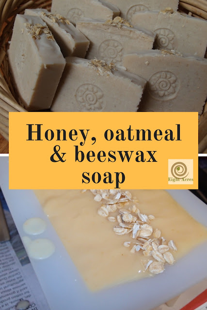 Eight Acres: Honey, oatmeal and beeswax soap