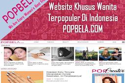 Website Khusus Wanita Terpopuler Di Indonesia Popbela.com
