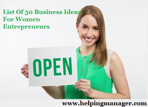 Business Ideas For Women List Of 50 Business Ideas For Women