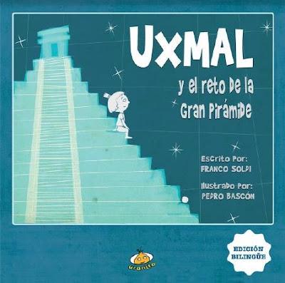 Uxmal y el reto de la gran pirámide - Franco Soldi