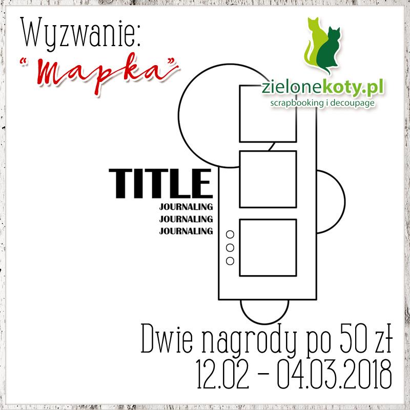 http://sklepzielonekoty.blogspot.com/2018/02/wyzwanie-mapka.html
