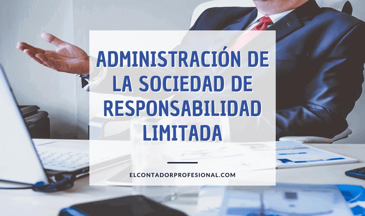 sociedad de responsabilidad limitada administracion