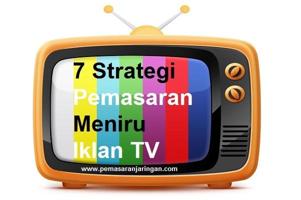strategi pemasaran efektif meniru TV