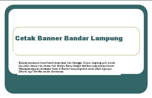 Tempat Cetak Baner di Bandar Lampung