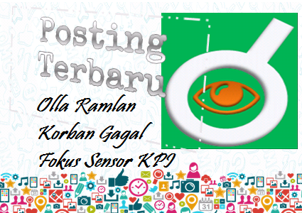 Ilustrasi Olla Ramlan Korban Gagal Fokus Sensor KPI - Dipopedia