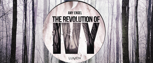 Chronique Avis Lecture The Revolution Of Ivy tome 2 Amy Engel éditions Lumen header