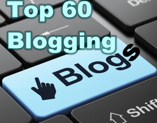 Top 60 Best Blogging Blogs for More Quality Backlinks