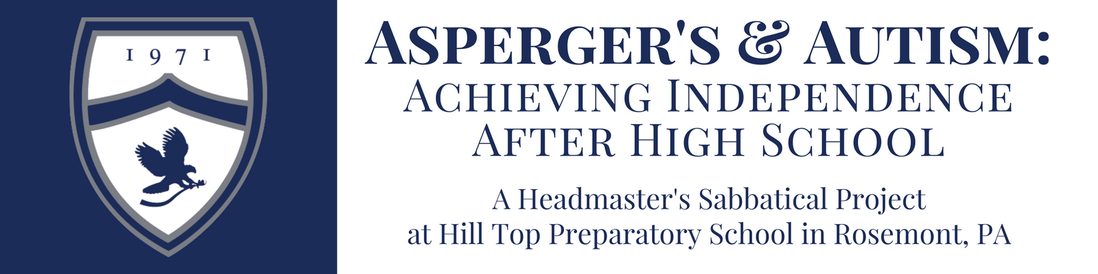 Asperger's and Autism:  Achieving Independence After High School