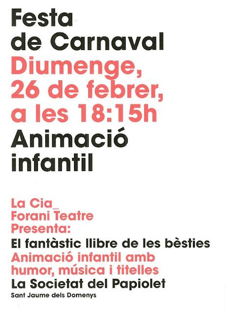 Carnaval Infantil al Papiolet 2017 (Sant Jaume dels Domenys)Amb animació infantil a càrrec de Forani Teatre