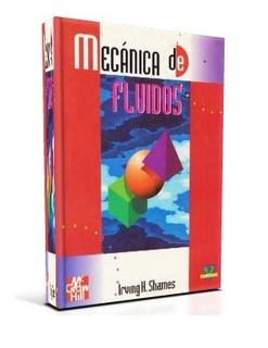 Mecánica de Fluidos, 3ra Edición – Irving H. Shames