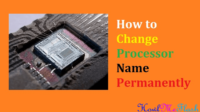Change Processor Name Permanently