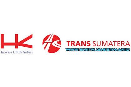 Lowongan Kerja PT. Hutama Karya Infrastruktur (Trans Sumatera) Pekanbaru Februari 2018