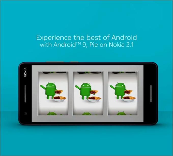 Nokia 6, Nokia 3.1 Plus and Nokia 2.1 get Android Pie update.
