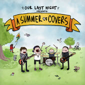 Our Last Night - Summer Of Covers (2013)