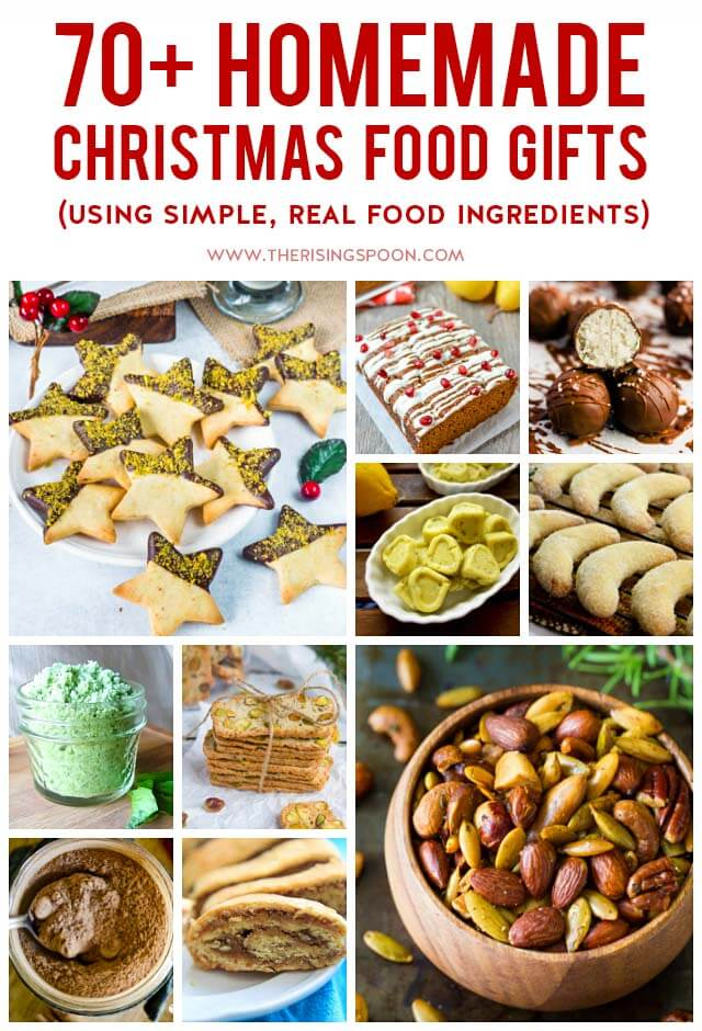 70+ Homemade Christmas Food Gifts (Using Simple, Real Food Ingredients) - 70+ Homemade Christmas Food Gifts (Using Simple, Real Food