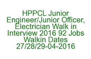 HPPCL Junior Engineer/Junior Officer, Electrician Walk in Interview 2016 92 Govt Jobs