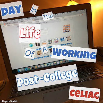 Day in the Life of a Working Post-College Celiac