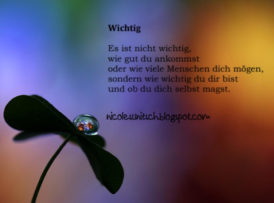 Gedichte Von Nicole Sunitsch Autorin Spruche Wichtig Aus Dem