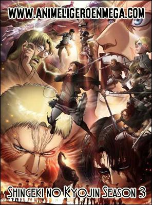 Shingeki no Kyojin Season 3: Todos los Capítulos (17/??) [Mega - MediaFire - Google Drive] TV - HDL