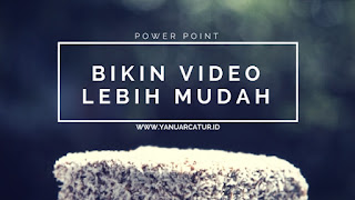 Cara Membuat Video di Power Point dengan GAMPANG