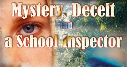 Mystery deceit and a school Inspector - Chapter One