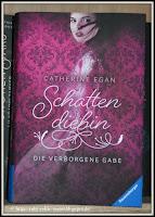 http://ruby-celtic-testet.blogspot.com/2017/01/schattendiebin-die-verborgene-gabe-von-catherine-egan.html