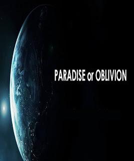 Paradise or Oblivion (Paraiso o Perdicion)
