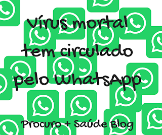 Vírus mortal tem circulado pelo WhatsApp