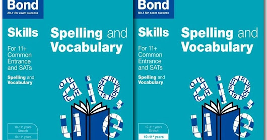 Bond SATs Skills: English: Spelling and Vocabulary 3 Books Collection Set