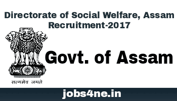 directorate-of-social-welfare-assam-recruitment-2017