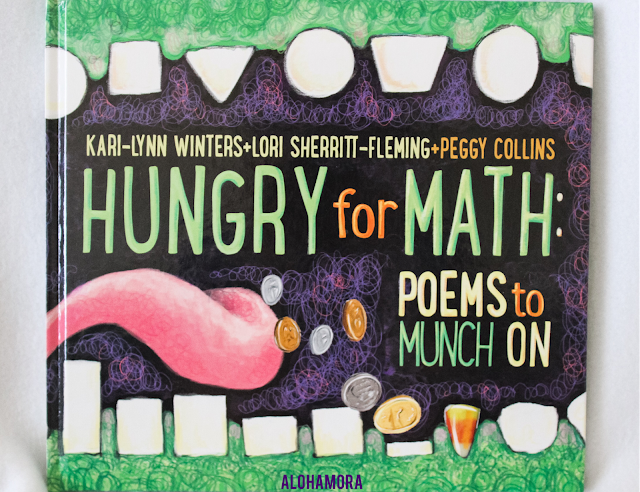 Hungry for Math: Poems to Munch On by Kari-Lynn Winters.  This books has some really great math poems teachers would love to use or put on  their classroom walls (homeschool or traditional school).  2.5 out of 5 stars for this math poetry book.  There's a handful of really good poems and then quite a few just okay poems.  picture book, rhyming, funny, poetry, Alohamora Open a Book http://alohamoraopenabook.blogspot.com/