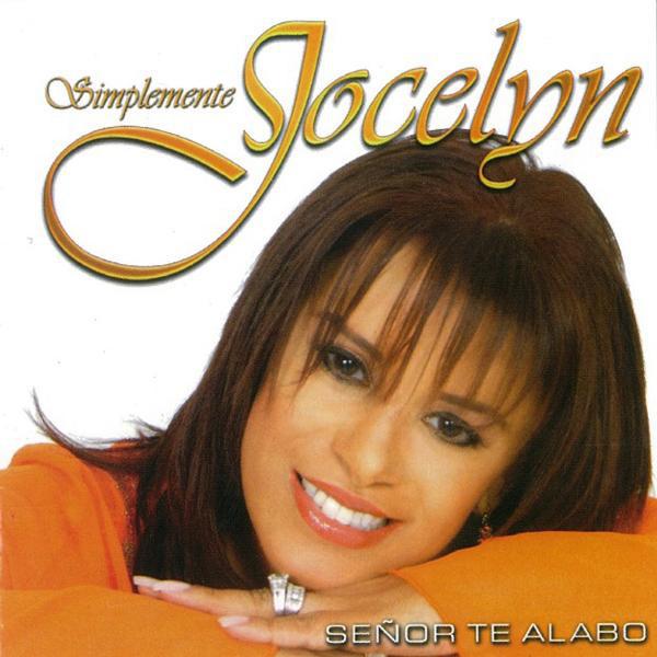 Jocelyn Arias-Señor Te Alabo-