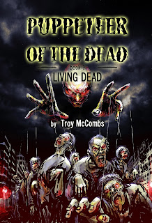 https://www.amazon.com/Puppeteer-Dead-Living-Book-ebook/dp/B01IAPBVUE/ref=sr_1_6?ie=UTF8&qid=1468304679&sr=8-6&keywords=troy+mccombs