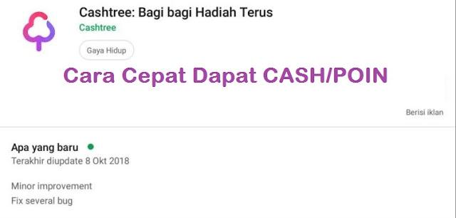 Cara Cepat dan Mudah Dapat Cash/Poin Cashtree Terbaru 2018