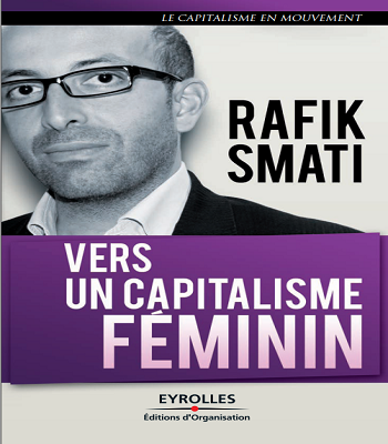 Vers un capitalisme féminin - Rafik Smati pdf
