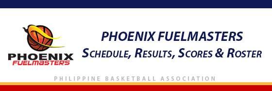 PBA: Phoenix Fuelmasters Schedule, Results, Scores, Roster