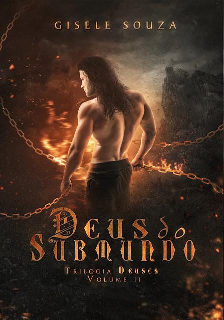 Deus do Submundo - Trilogia Deuses #02 - Gisele Souza