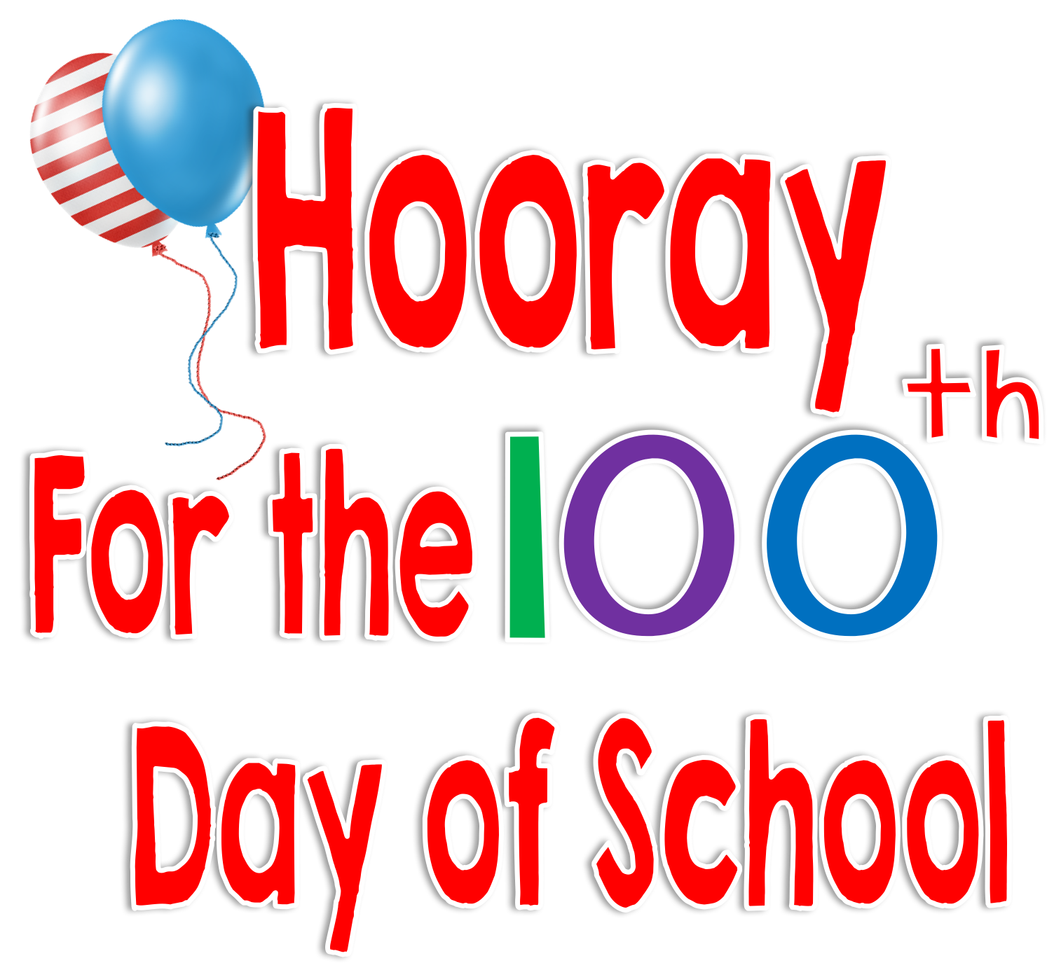 Time 4 Kindergarten 100th Day Of School Hooray