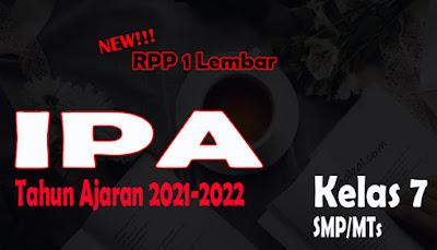 Perangkat Pembelajaran IPA SMP Tahun 2021 RPP IPA 1 Lembar SMP Kelas 7 Tahun 2021 RPP 1 Lembar IPA Kelas 7 KD 3.1-4.1