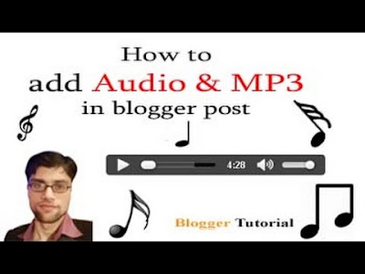 blogger tutorial company, blogger,how to,how to add audio or mp3 files in blogger,audio,how to add audio in blogger,add audio in blogger post,how to add audio in blogspot,how to add audio in blog,add mp3 in blogger post,how to post audio on blogger,how to add audio player in blog