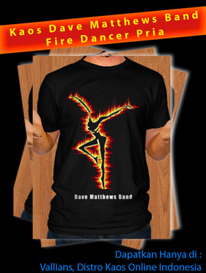 Kaos Dave Matthews Band Fire Dancer Pria