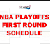 2017 NBA Playoffs: First-Round Schedule