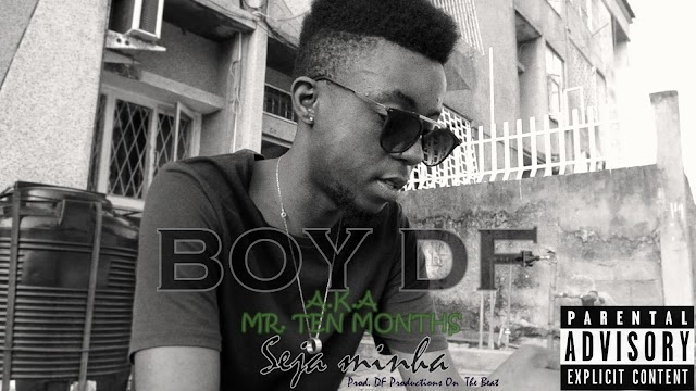 Boy DF - Seja Minha (Prod. DF Productions On The Beat)
