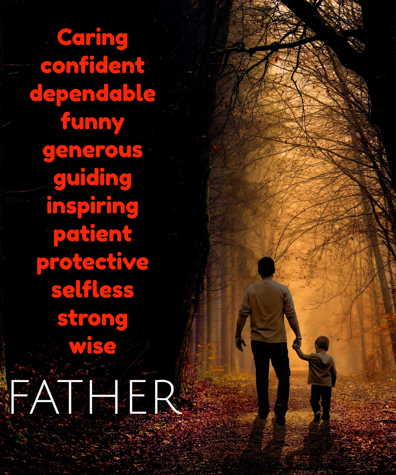 A father is......