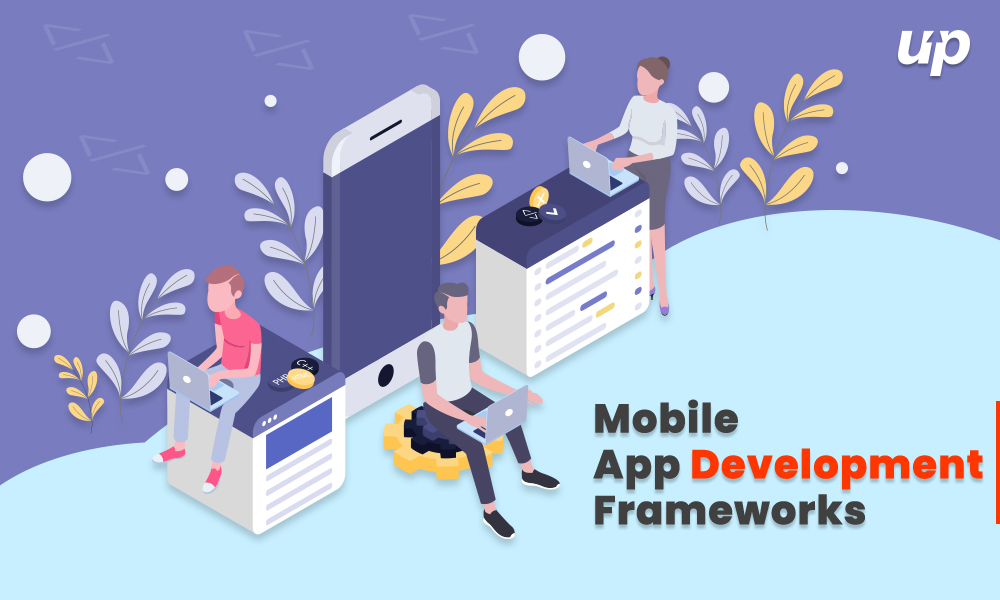 Best Mobile App Development Frameworks in 2019 | Top Rated Mobile