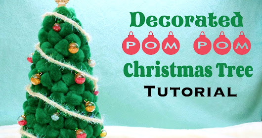 DIY Decorated Pom Pom Christmas Tree